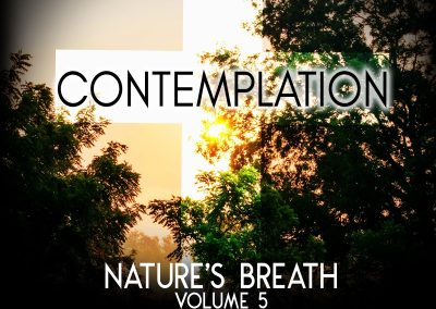 Nature's Breath: Contemplation