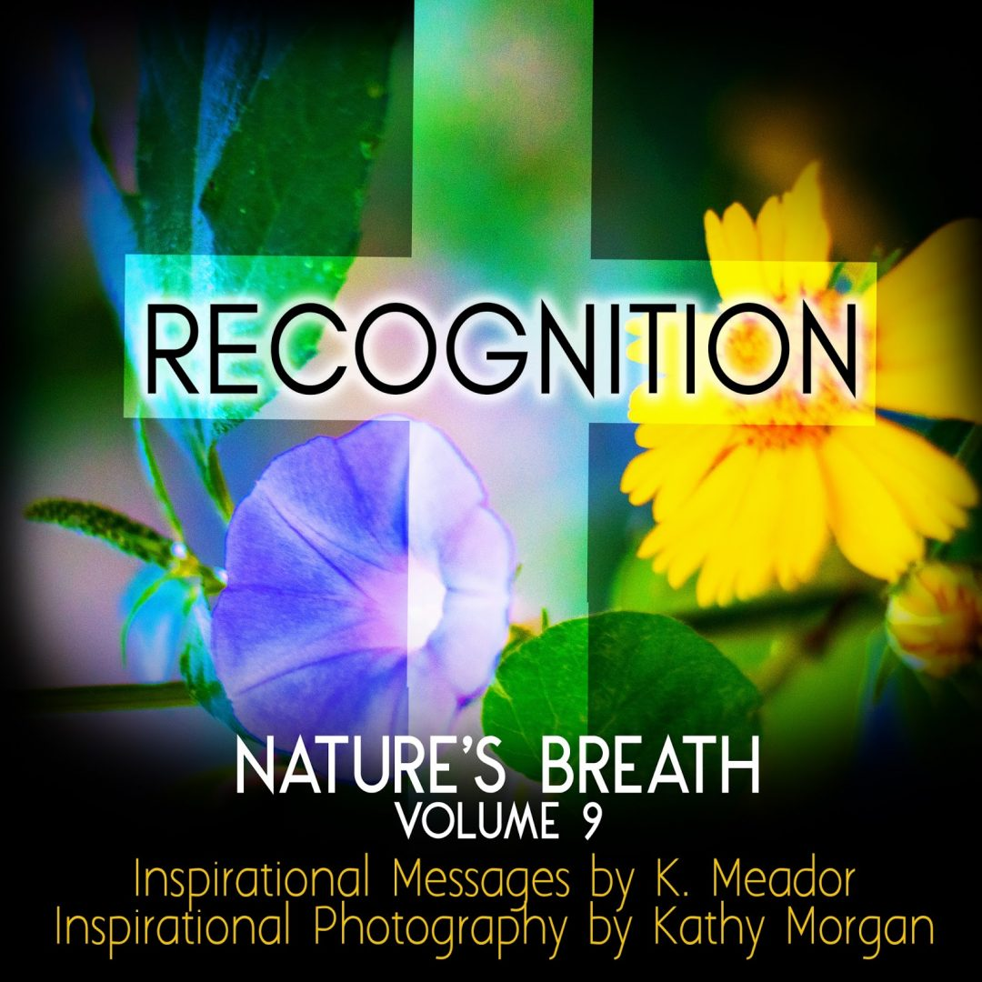 Nature's Breath: Recognition