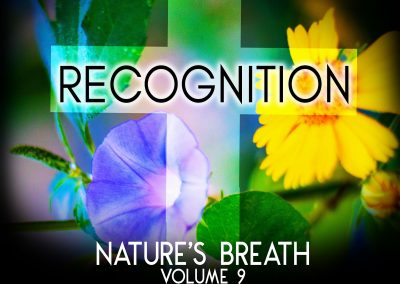Nature's Breath: Recognition