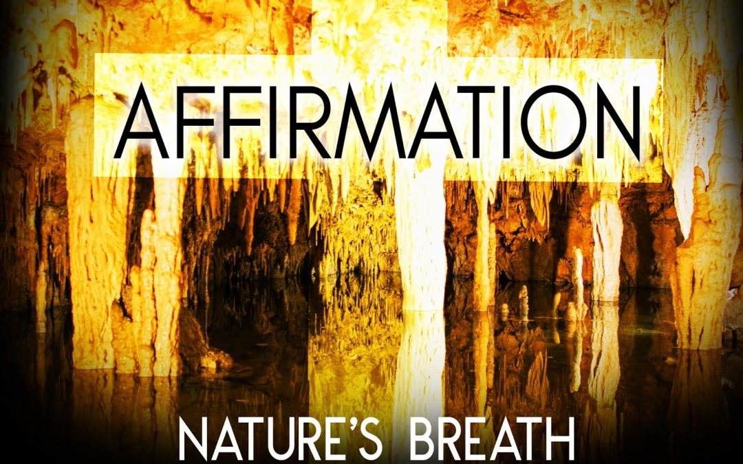 Nature's Breath: Affirmation