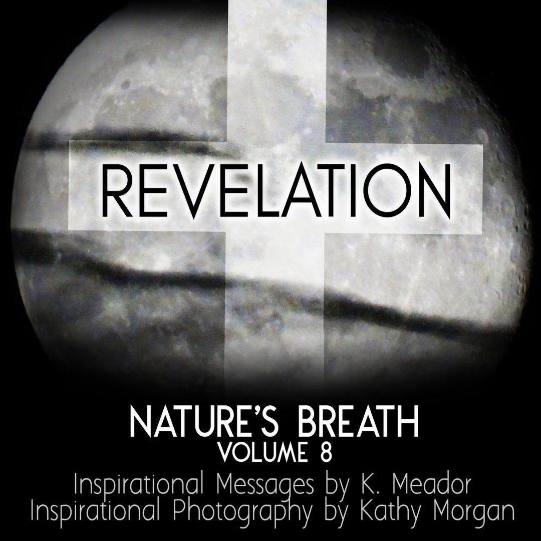 Nature's Breath: Revelation