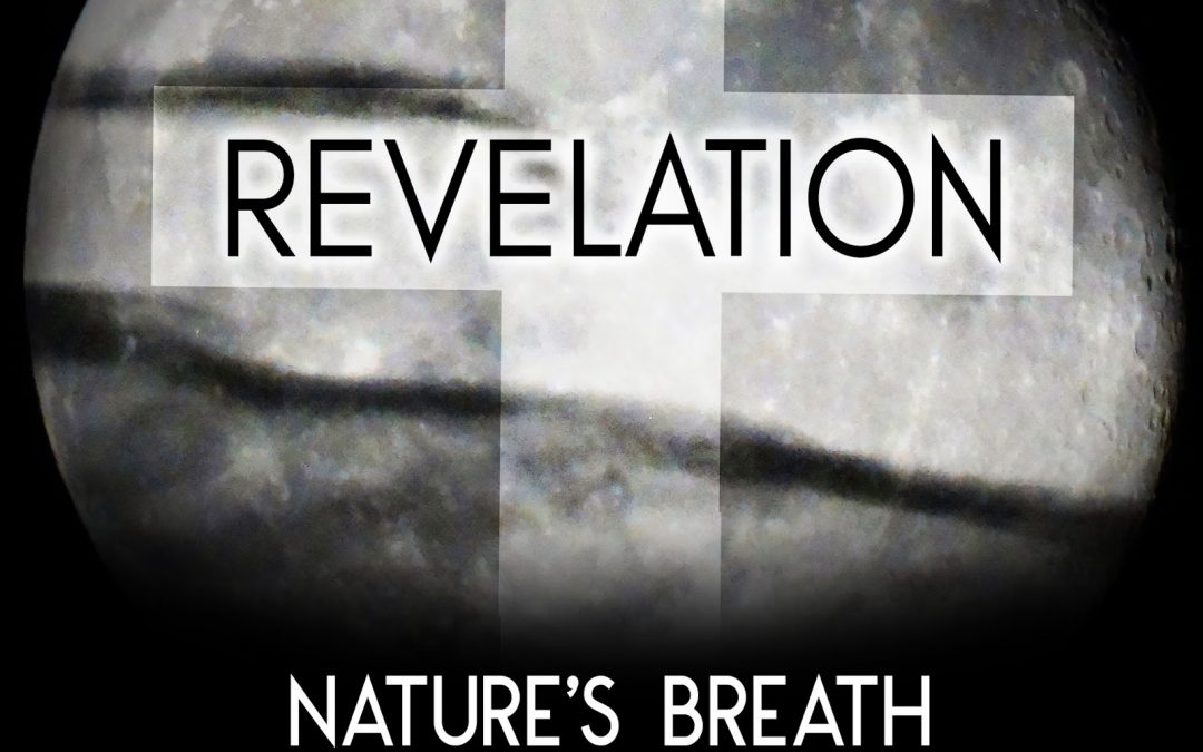 Nature's Breath: Revelation