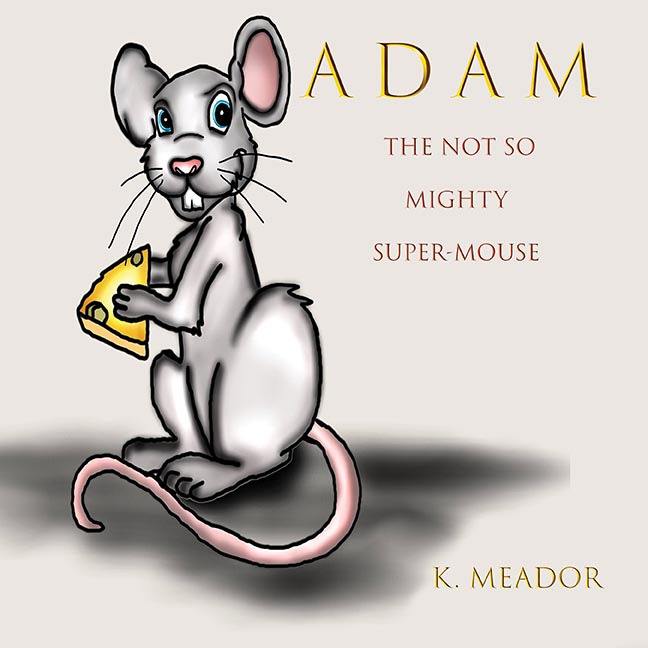 Adam – the not so mighty super-mouse